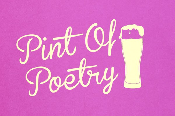 Pint of Poetry