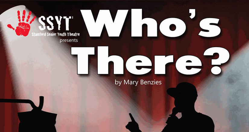 SSYT Presents 'Who's There?'