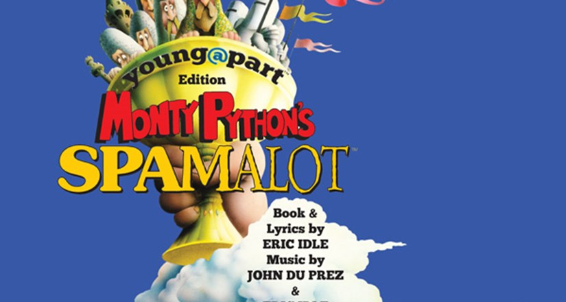 SYT Presents SPAMALOT YOUNG@PART Ed