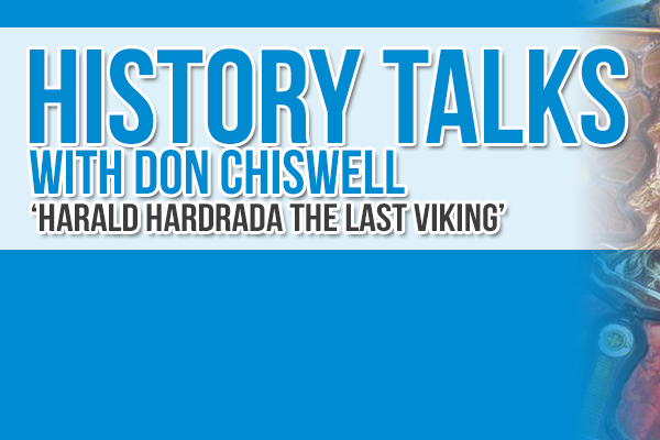History Talk with Don Chiswell: Harald Hardrada