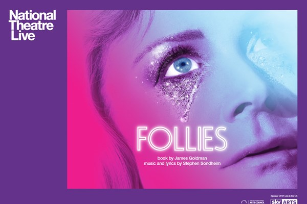 Follies - National Theatre Live