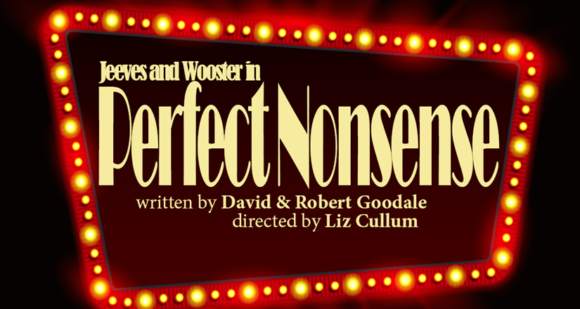 Jeeves and Wooster in Perfect Nonsense - Stamford Shoestring