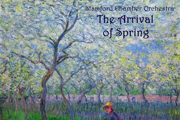 The Arrival of Spring - Stamford Chamber Orchestra