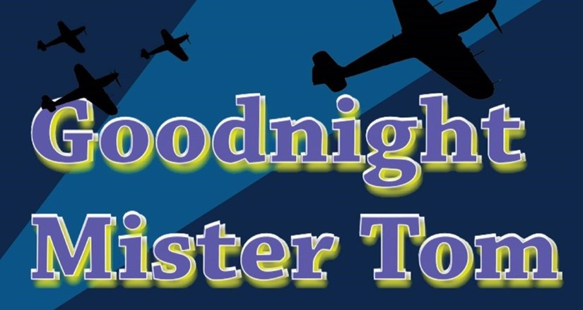 Good Night Mister Tom The Musical - College Players