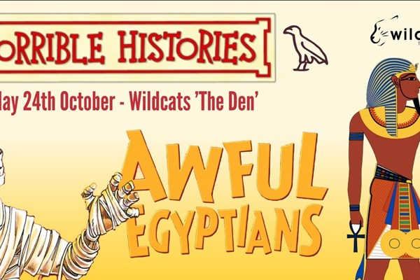 Awful Egyptians One Day Workshop - Wildcats