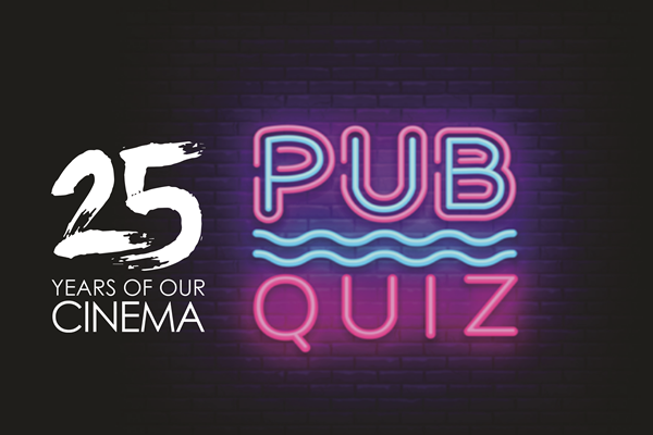 25 Year Anniversary Film Pub Quiz